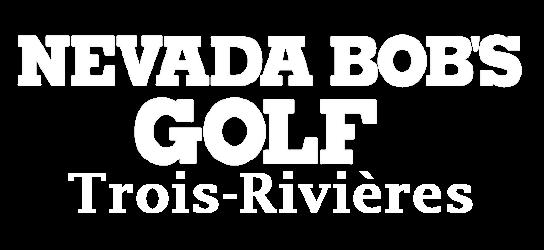 Nevada Bob's Golf Trois-Rivières